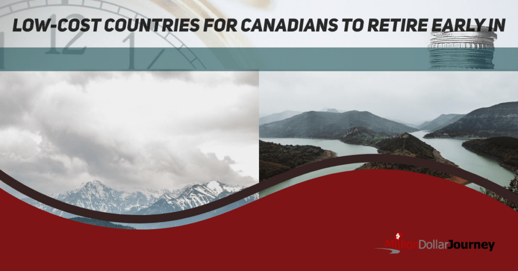 Low-Cost Countries for Canadians to Retire Early In