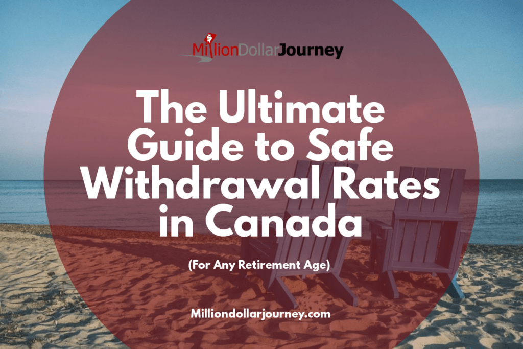 The Ultimate Guide to Safe Withdrawal Rates in Canada