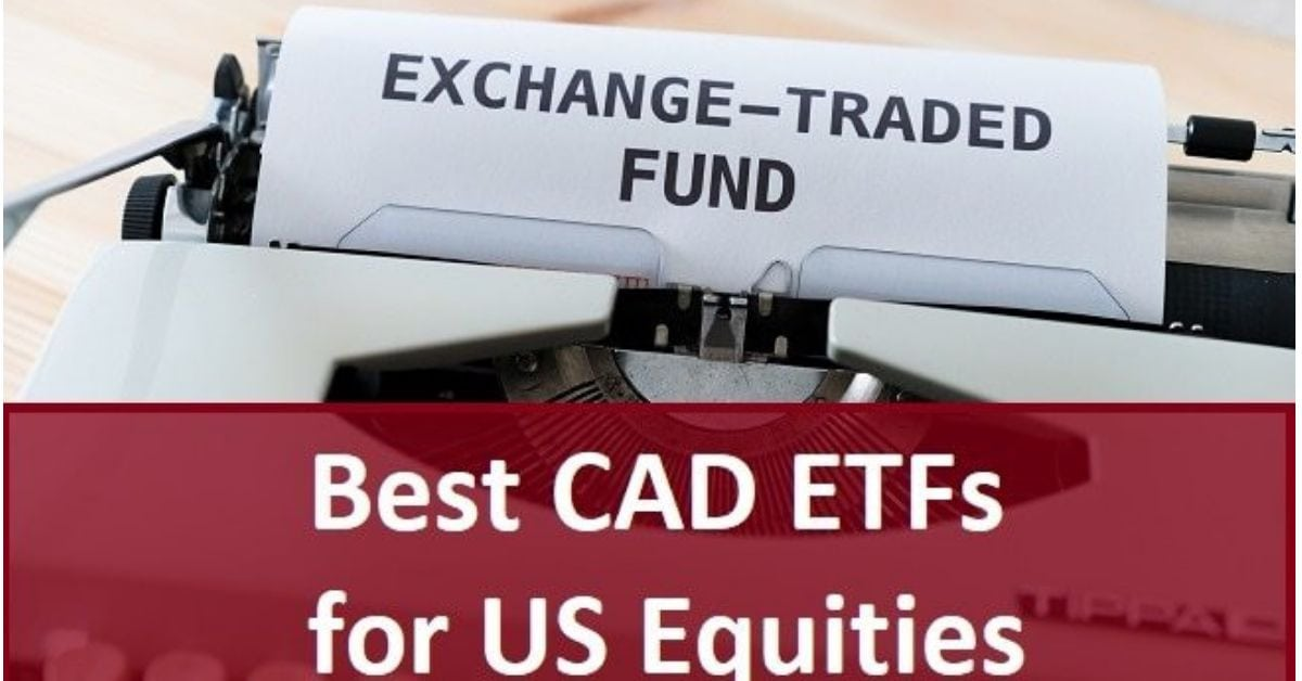 Best Cad Etfs For Us Eqities