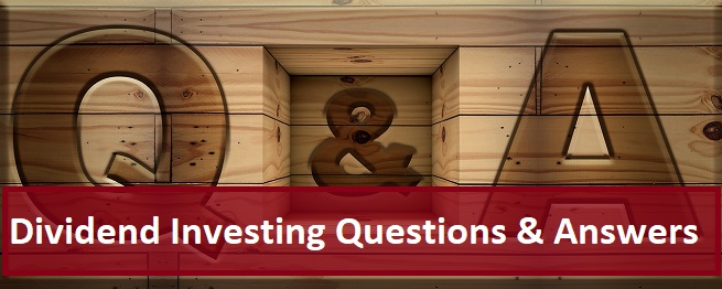 Dividend Investing – Your Questions Answered