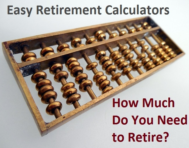 5 Useful Retirement Calculators (2019) – How Much Do You Need to Retire?