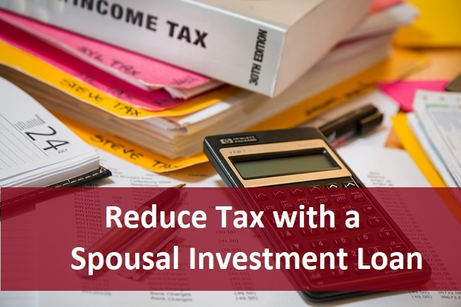 income splitting tax strategy - spousal investment loan
