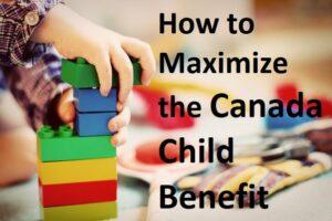 maximize child canada benefit