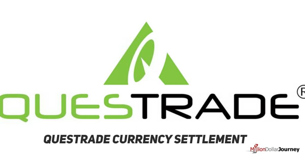 Questrade Currency