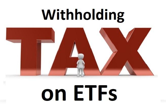 withholding taxes on ETFs